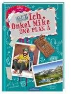 Ich, Onkel Mike und Plan A Cover