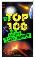 Die Top 100 der grössten Katastrophen Cover