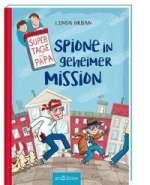 Super Tage mit Papa - Spione in geheimer Mission Cover