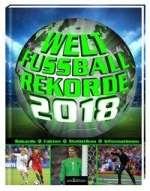 Welt-Fussball-Rekorde 2018 Cover
