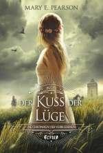 Der Kuss der Lüge (Die Chroniken der Verbliebenen 1) Cover