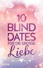 10 Blind Dates für die grosse Liebe Cover
