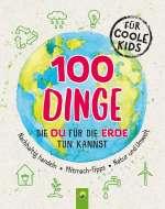 100 Dinge, die du für die Erde tun kannst Cover