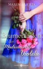 Der Blumenladen der Mademoiselle Violeta Cover
