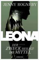 Leona - Der Zweck heiligt die Mittel Cover