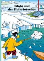 Globi und der Polarforscher Cover