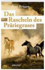 Das Rascheln des Präriegrases Cover