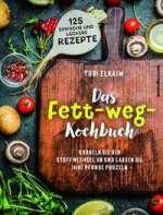 Das Fett-weg-Kochbuch Cover
