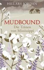 Mudbound - Die Tränen von Mississippi Cover