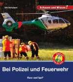 Bei Polizei und Feuerwehr Cover