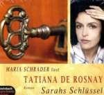 Maria Schrader liest Tatiana de Rosnay, Sarahs Schlüssel Cover