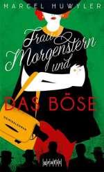 Frau Morgenstern und das Böse Cover
