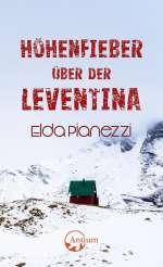 Höhenfieber über der Leventina Cover