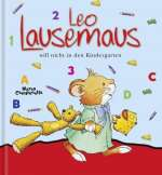 Leo Lausemaus will nicht in den Kindergarten Cover