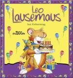 Leo Lausemaus hat Geburtstag Cover