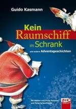 Kein Raumschiff im Schrank und andere Adventsgeschichten Cover