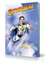Bionicman; Der Superheld mit Handicap Cover