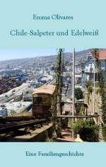 Chile-Salpeter und Edelweiß Cover