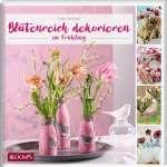Blütenreich dekorieren im Frühling Cover