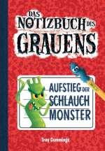Das Notizbuch des Grauens : Aufstieg der Schlauchmonster Cover