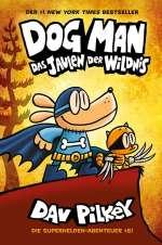 Dog Man - Das Jaulen der Wildnis Cover