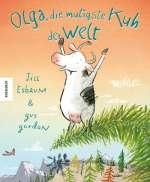 Olga, die mutigste Kuh der Welt Cover