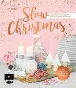 Slow Christmas – Entspannt und kreativ durch die Weihnachtszeit Cover
