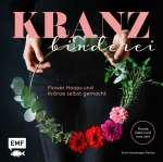 Kranzbinderei – Flower Hoops und Kränze selbst gemacht Cover