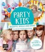 Party Kids – Rezepte, Spiele und Deko für deinen Kindergeburtstag Cover