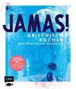 Jamas! Griechisch kochen und gemeinsam geniessen Cover