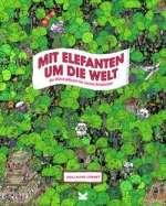 Mit Elefanten um die Welt Cover