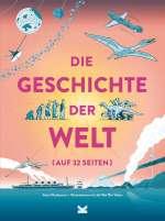 Die Geschichte der Welt (auf 32 Seiten) Cover