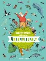Hubert Reves erklärt uns die ARTENVIELFALT Cover