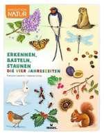 Erkennen, Basteln, Staunen - die vier Jahreszeiten Cover