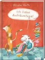 Ich liebe Aufräumtage! – lustiges Bilderbuch für Jungen und Mädchen ab 3 Cover