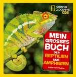 Mein grosses Buch der Reptilien und Amphibien Cover