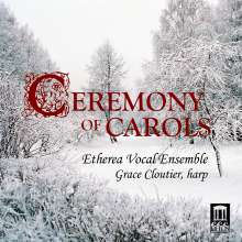 Etherea Vocal Ensemble - Ceremony of Carols, CD