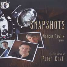 Peter Knell (geb. 1970): Snapshots, CD