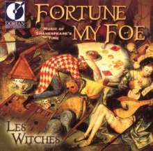 Fortune my Foe - Music of Shakespeare's Time, CD