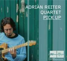 Adrian Reiter Quartett - The Pickup