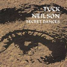 Tuck Neilson: Secret Dances, CD