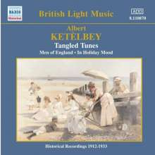 Albert Ketelbey (1875-1959): Albert Ketelbey - Tangled Tunes, CD
