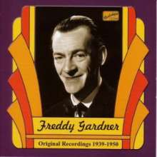 Freddy Gardner: Original Recordings 1939-1950, CD