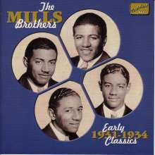 Mills Brothers: Early Classics 1931 - 1934, CD