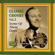 Bing Crosby: Some Of These Days, CD