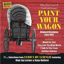 Lerner / Loewe: Paint Your Wagon - Orig, CD