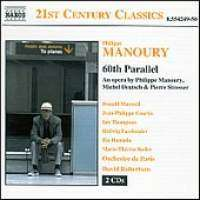 Philippe Manoury (geb. 1952): 60th Parallel (Oper), 2 CDs