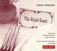 Hakon Börresen (1876-1954): The Royal Guest, CD