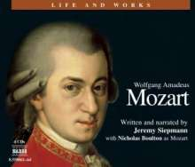 Classics Explained:Mozart - Life and Works, 4 CDs