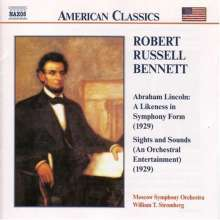 Robert Russell Bennett (1894-1981): Abraham Lincoln - A Likeness in Symphony Form, CD